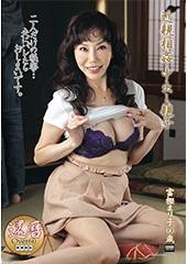 近親相姦 中出し親子 二人だけの秘密・・・夫にバレたらおしまいです。 富樫まり子60歳